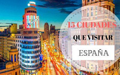 15 de las ciudades más bonitas de España y 15 planazos en cada una