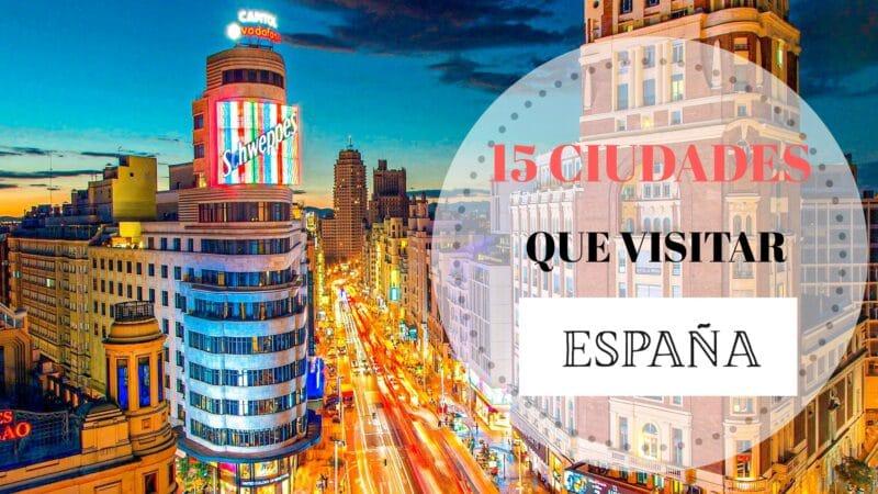 Portada 15 de las ciudades más bonitas que visitar en España