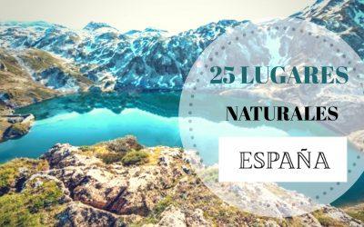 LOS 25 MEJORES LUGARES NATURALES DE ESPAÑA