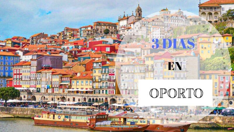 Qué ver en Oporto en 3 días