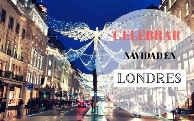 Cómo se celebra la Navidad en Londres