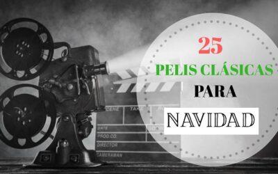 Las 25 mejores películas clásicas para ver en Navidad
