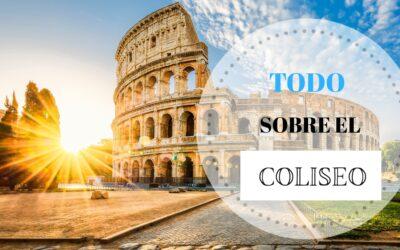 Visitar el Coliseo: TODO lo que necesitas saber