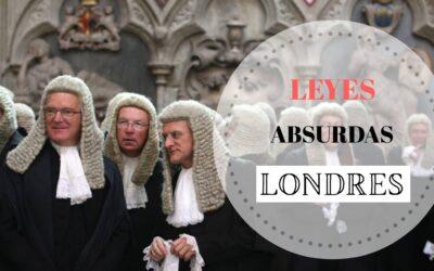 LAS LEYES MÁS ABSURDAS DE LONDRES