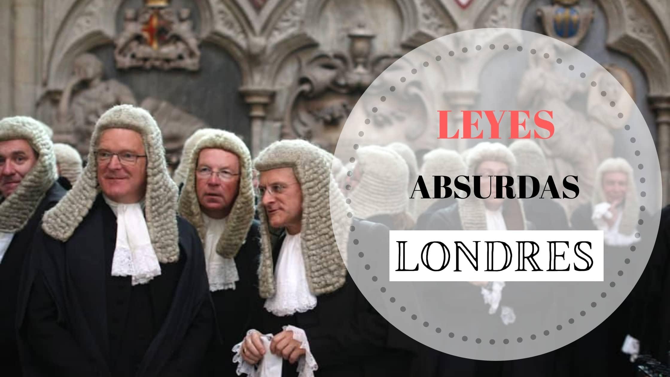 Portada artículo Las leyes más absurdss de Londres