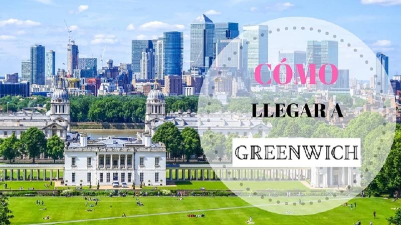 Portada cómo llegar al barrio de Greenwich desde el centro de Londres