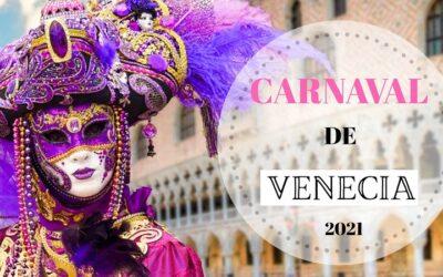 Carnaval de Venecia 2021: TODO lo que necesitas saber para vivirlo