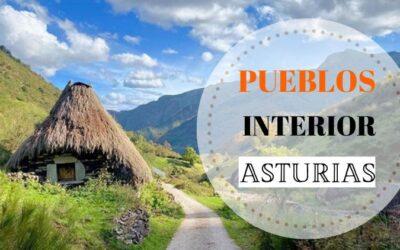 Qué ver en el interior de Asturias: 10 pueblos para enamorarte del paraíso