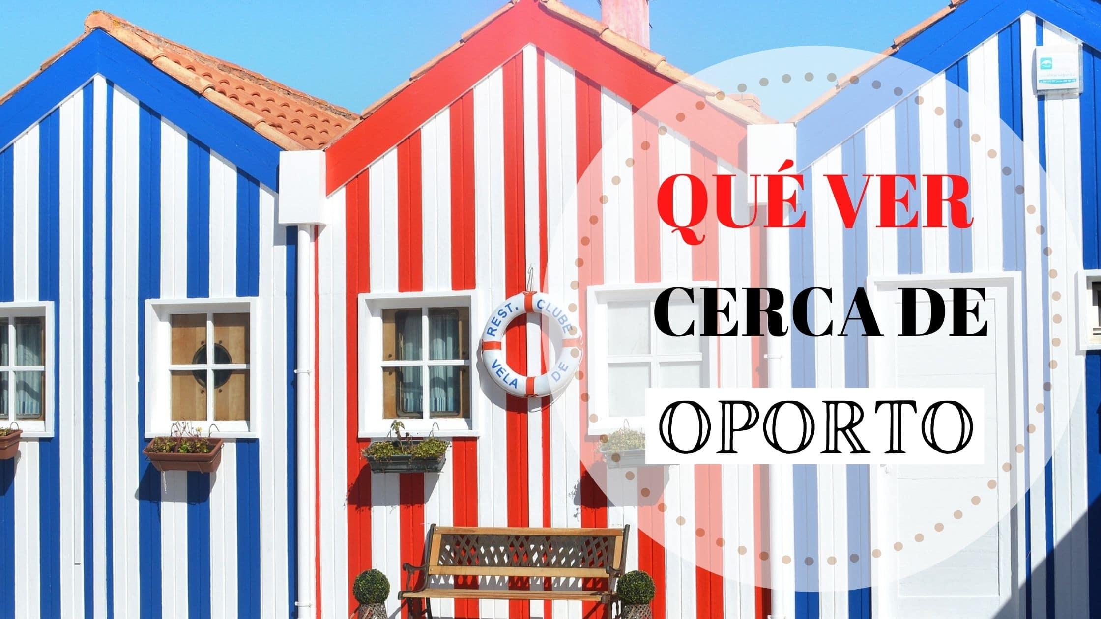 Portada qué ver en los alrededores de Oporto