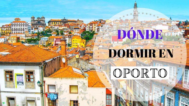 Portada Dónde dormir en Oporto