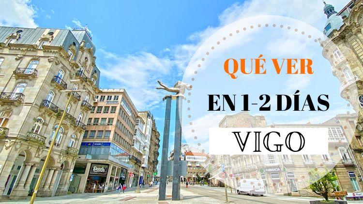Portada qué ver en Vigo y alrededores en 1 o 2 días