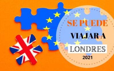 Viajar a Londres en 2021: situación actual y cambios tras el BREXIT