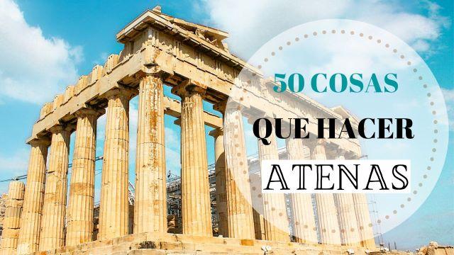 Portada las 50 mejores cosas que hacer en Atenas