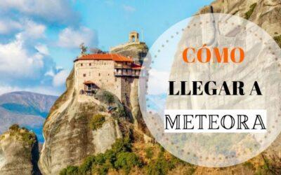Cómo llegar a los monasterios de Meteora y cómo subir para visitarlos