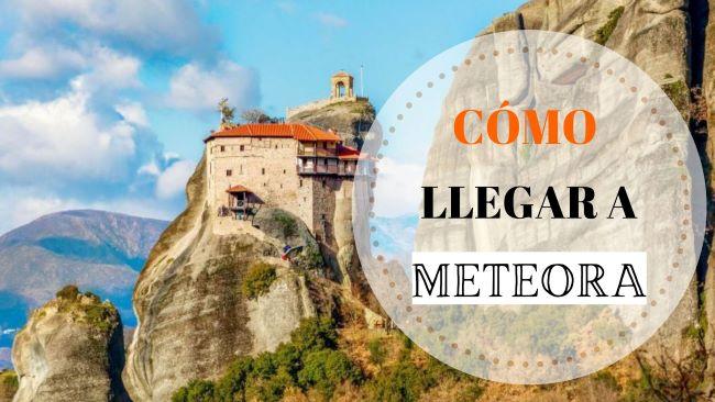 Portada cómo llegar a los monasterios de Meteora
