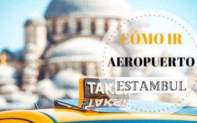 Cómo ir desde el aeropuerto de Estambul al centro