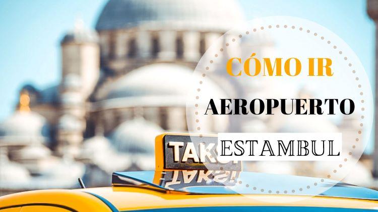 portada cómo ir desde el aeropuerto de Estambul al centro