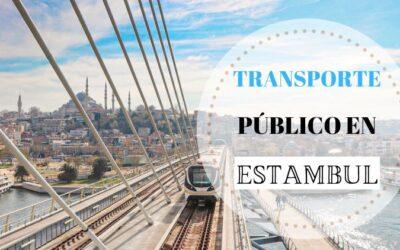 Cómo moverse por Estambul en transporte público