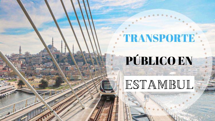 portada cómo moverse en transporte público en Estambul