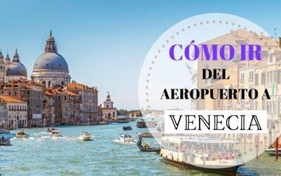 Cómo llegar desde el aeropuerto de Venecia al centro